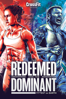 The Redeemed and the Dominant: Fittest On Earth - Heber Cannon, Mariah Moore & Marston Sawyers