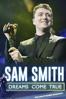 Sam Smith: Dreams Come True - Sonia Anderson