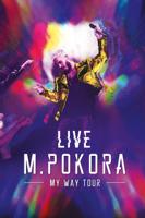 M. Pokora: My Way Tour Live