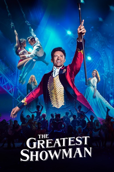 The Greatest Showman (2017) (Movie)