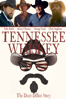Tennessee Whiskey: The Dean Dillon Story - Cole Claassen