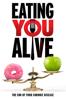 Eating You Alive - Paul David Kennamer, Jr.