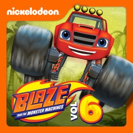 Blaze And The Monster Machines Vol 6 On Itunes