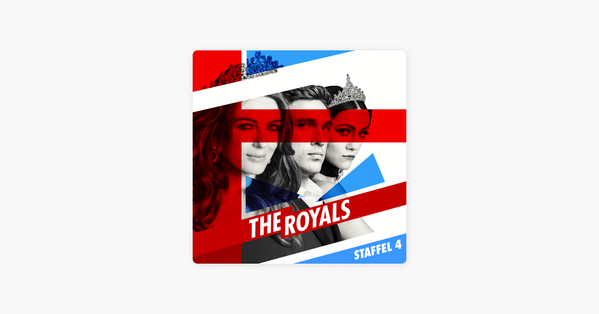 Royals Staffel 4