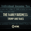 The Family Business: Trump and Taxes - The Family Business: Trump and Taxes  artwork