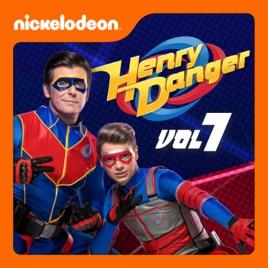 Henry Danger, Vol  7