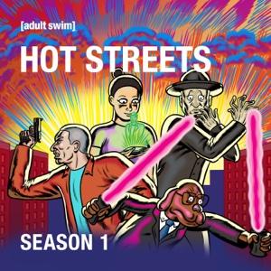 Hot Streets, Season 1