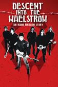 Descent into the Maelstrom - The Radio Birdman Story