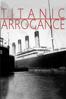 David M. Dore - Titanic Arrogance  artwork