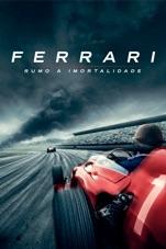 Capa do filme Ferrari: Rumo à Imortalidade