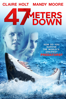 Johannes Roberts - 47 Meters Down  artwork