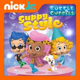 Bubble Guppies, Guppy Style!