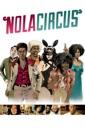 Affiche du film N.O.L.A. Circus