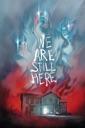 Affiche du film We Are Still Here