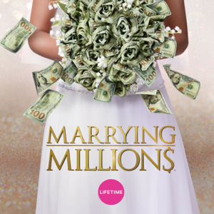 Marrying Millions, Season 1
