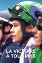 Affiche du film La Victoire à Tout Prix