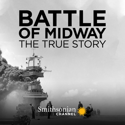 Battle of Midway: The True Story, Season 1 HD Download