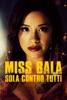 Locandina Miss Bala – Sola Contro Tutti su Apple iTunes
