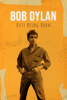 Bob Dylan: Busy Being Born - Piers Garland