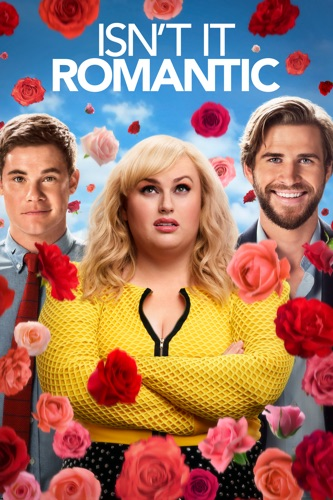 Isn't It Romantic (2019) movie poster