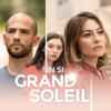 Episode 282 du 24 septembre 2019 - Un si grand soleil