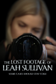 The Lost Footage of Leah Sullivan cover