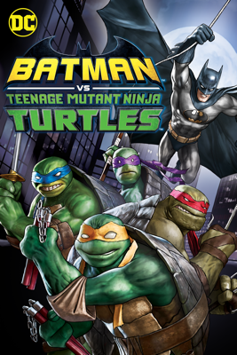 Batman vs. Teenage Mutant Ninja Turtles HD Download