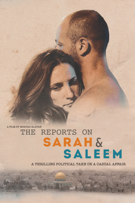 The Reports on Sarah & Saleem - Muayad Alayan
