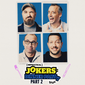 Impractical Jokers: Dinner Party, Season 1, Pt. 2