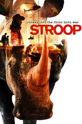 Stroop: Journey into the Rhino Horn War on iTunes