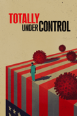 Totally Under Control - Alex Gibney, Ophelia Harutyunyan & Suzanne Hillinger Cover Art