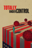 Alex Gibney, Ophelia Harutyunyan & Suzanne Hillinger - Totally Under Control  artwork