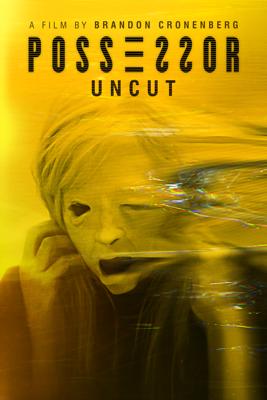Possessor: Uncut Movie Synopsis, Reviews