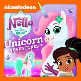 Nella the Princess Knight, Unicorn Adventures