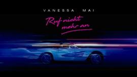 Ruf nicht mehr an Vanessa Mai German Pop Music Video 2021 New Songs Albums Artists Singles Videos Musicians Remixes Image