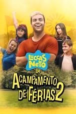 Capa do filme Luccas Neto em: Acampamento de Férias 2