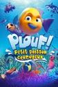 Affiche du film Plouf ! Petit poisson courageux
