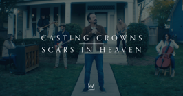 Scars in Heaven - Casting Crowns Cover Art