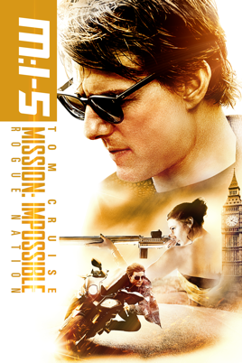 Mission: Impossible – Rogue Nation