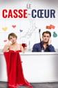 Affiche du film Le Casse-cœur