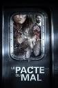 Affiche du film Le pacte du mal