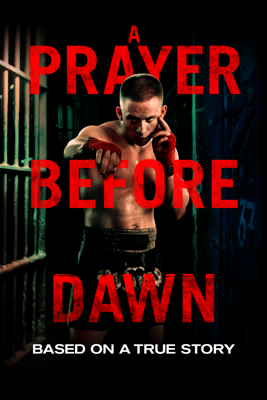 A Prayer Before Dawn HD Download