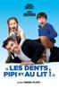 Les dents, pipi et au lit - Emmanuel Gillibert