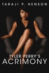 Tyler Perry's Acrimony wiki, synopsis