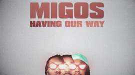 Having Our Way (feat. Drake) Migos Hip-Hop/Rap Music Video 2021 New Songs Albums Artists Singles Videos Musicians Remixes Image