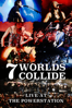 7 Worlds Collide - 7 Worlds Collide - Live At the Powerstation  artwork
