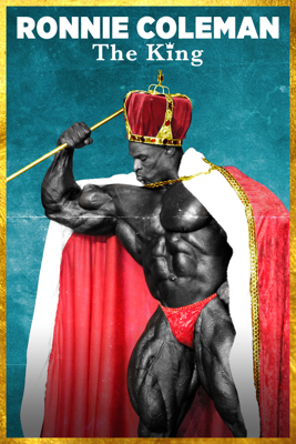 Ronnie Coleman: The King HD Download