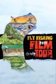 2017 Fly Fishing Film Tour