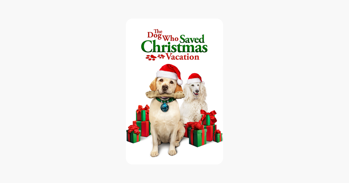 The Dog Who Saved Christmas Vacation on iTunes