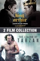 King Arthur: Legend of the Sword / The Legend of Tarzan (iTunes)